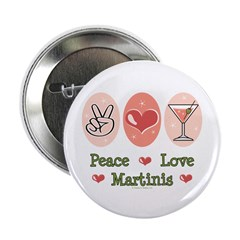 "Peace Love Martini 2.25"" Button (100 pack)"