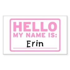Hello My Name Is: Erin - Rectangle Decal