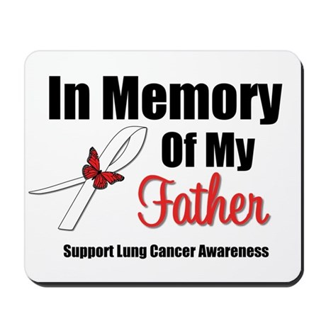 InMemoryFather Lung Cancer Mousepad