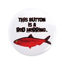 "'Red Herring' Writer 3.5"" Button"