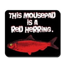 'Red Herring' Writer Mousepad