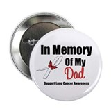InMemoryDad Lung Cancer 2.25&quot; Button (10 pack)