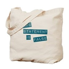 'This Statement Is False' Tote Bag