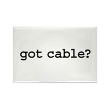got cable? Rectangle Magnet