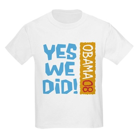 Yes We Did OBAMA 08 Kids Light T-Shirt