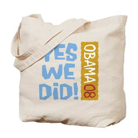 Yes We Did OBAMA 08 Tote Bag