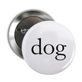 "Dog 2.25"" Button (10 pack)"