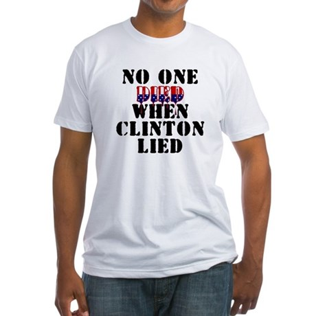 No one died - Clinton Fitted T-Shirt