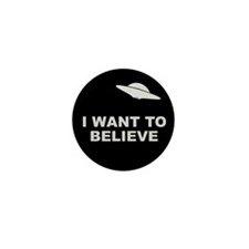 I Want To Believe Mini Button (100 pack)