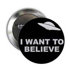 "I Want To Believe 2.25"" Button (10 pack)"