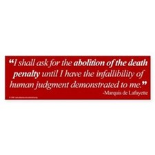 Abolish death penalty. Bumper Bumper Sticker