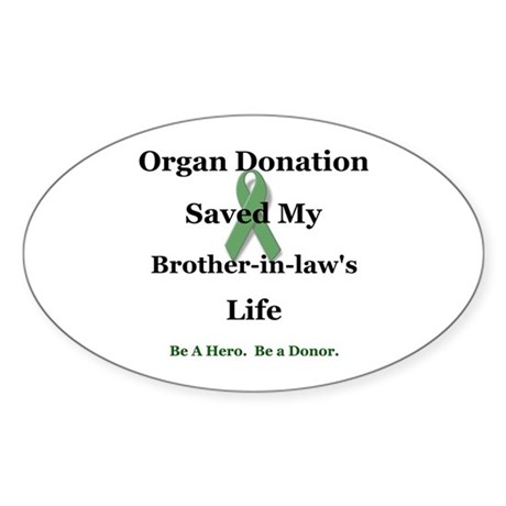 Brother-in-law Transplant Oval Sticker (10 pk)