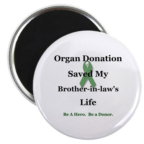Brother-in-law Transplant Magnet