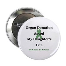"Daughter Transplant 2.25"" Button"
