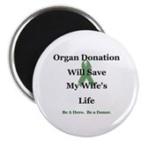 Wife Organ Donation Magnet