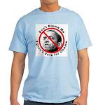 Anti Obama Don't Blame Me Light T-Shirt