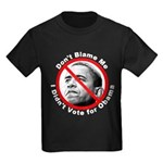 Anti Obama Don't Blame Me (Front) Kids Dark T-Shir