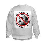 Anti Obama Don't Blame Me Kids Sweatshirt