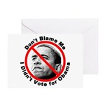 Anti Obama Don't Blame Me Greeting Card