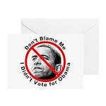 Anti Obama Don't Blame Me Greeting Cards (Pk of 10