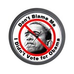 Anti Obama Don't Blame Me Wall Clock