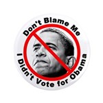 Anti Obama Don't Blame Me 3.5