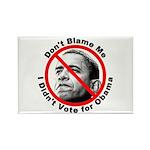 Anti Obama Don't Blame Me Rectangle Magnet (10 pac