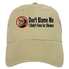 Anti Obama Don't Blame Me Baseball Cap