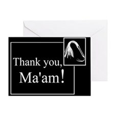 Thank You Ma'am Greeting Card