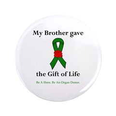 "Brother Donor 3.5"" Button"