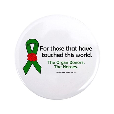 "Organ Donor Heroes 3.5"" Button"