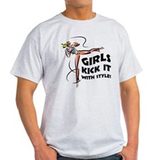 Girls Kick It with Style 1 T-Shirt