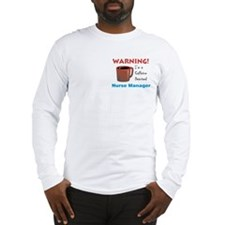 Caffeine Deprived Manager Long Sleeve T-Shirt