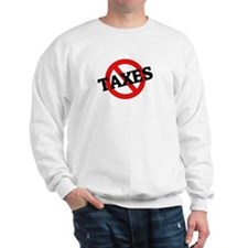 Anti Taxes Sweatshirt