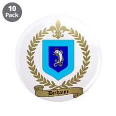 DECHAINE Family Crest 3.5&quot; Button (10 pack)