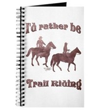 I'd rather be Trail Riding - Journal