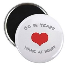 60 Young At Heart Birthday Magnet