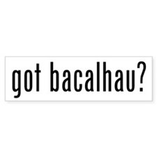 Got Bacalhau? Bumper Bumper Sticker