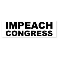 IMPEACH CONGRESS Bumper Bumper Sticker