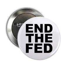 "END THE FED 2.25"" Button (100 pack)"