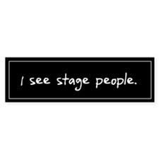 Stage People Black Bumper Bumper Sticker