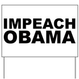 Impeach obama Yard Signs