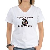 Play To Win Shirt