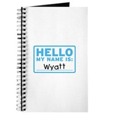 Hello My Name Is: Wyatt - Journal