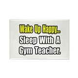 """Sleep With a Gym Teacher"" Rectangle Magnet (10 pa"