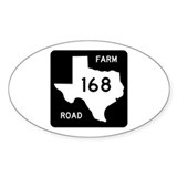 Farm-to-Market Road 168. Texas Decal