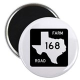 Farm-to-Market Road 168. Texas Magnet