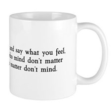 Be who you are Mug