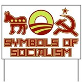 Symbols of Socialism Yard Sign