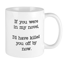 Killed You Off Small Mug